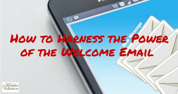 How to Harness the Power of the Welcome Email