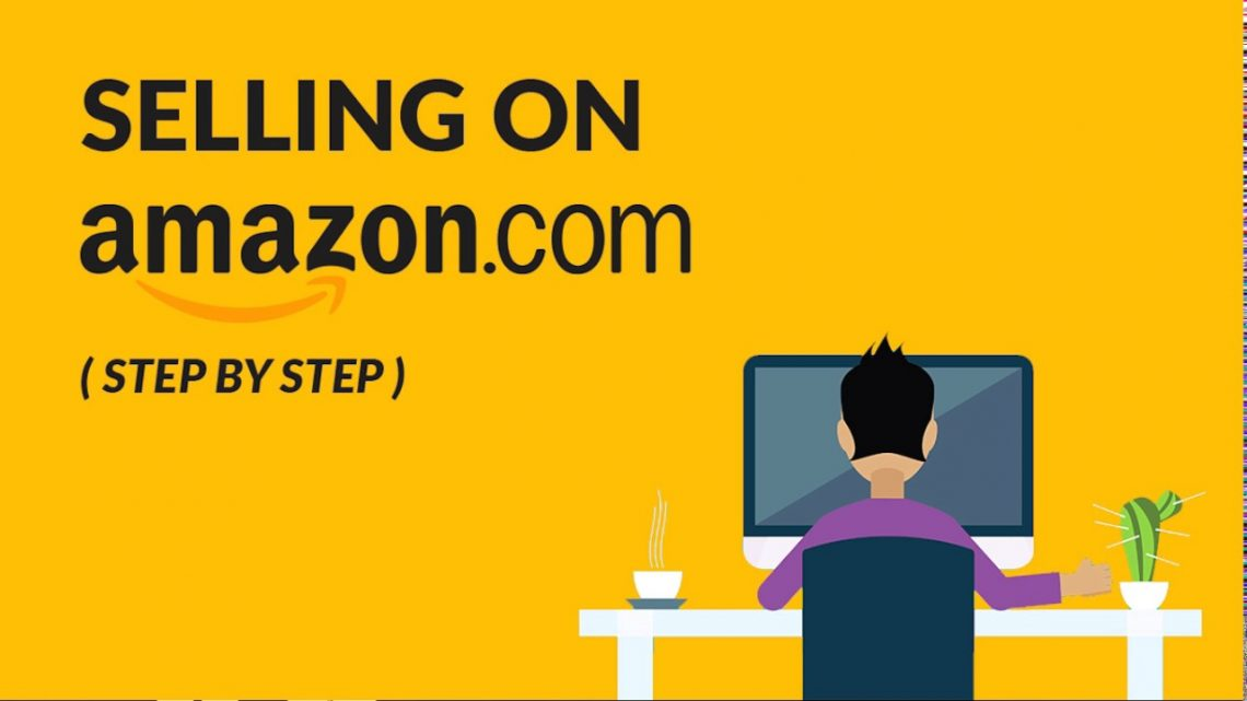 Considering Selling on Amazon? Here are the Basics You Need to Know