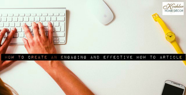 How to Create an Engaging and Effective How to Article to Boost Engagement and SEO