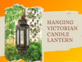 Wholesale Product Spotlight – Hanging Victorian Candle Lantern